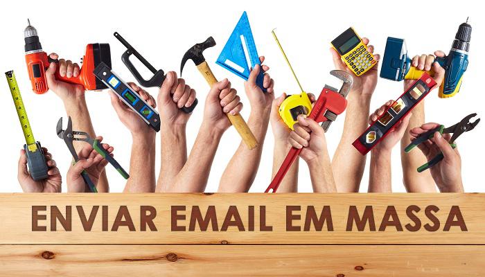 ferramentas-necessarias-envio-de-email-em-massa